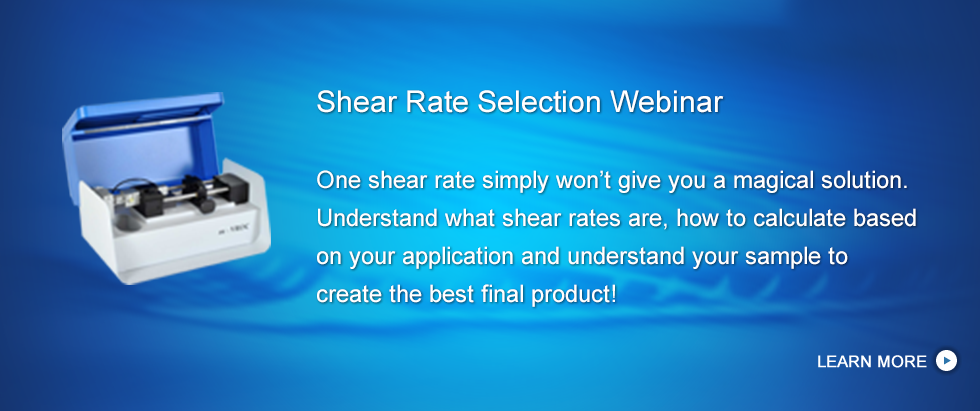 Shear Rate Selection