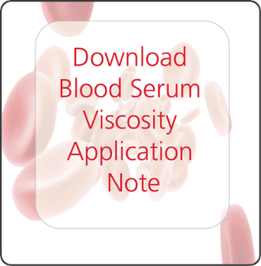 Download Plasma and Serum Viscosity Application Note!