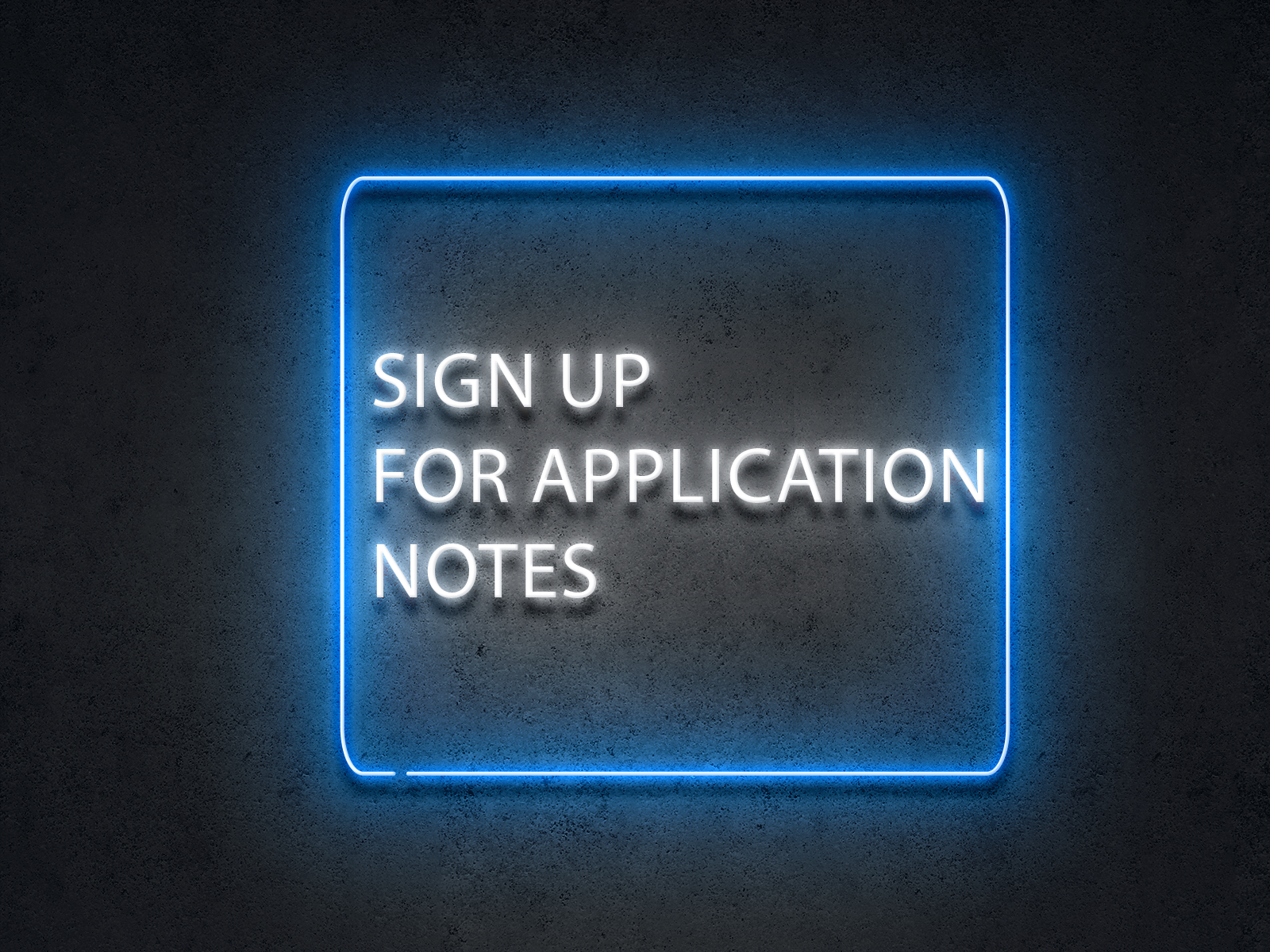 Application Note Sign Up